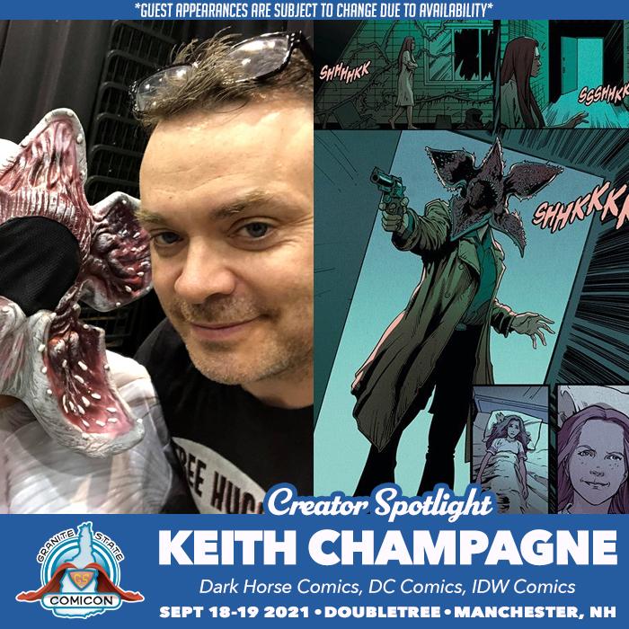 *Granitecon 2021 Keith Champagne